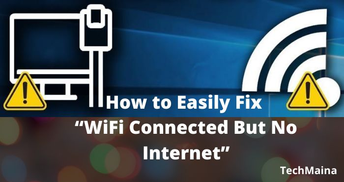 WiFi Connected But No Internet How to Easily Fix It
