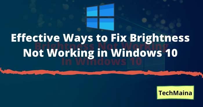 Brightness Not Working In Windows 10