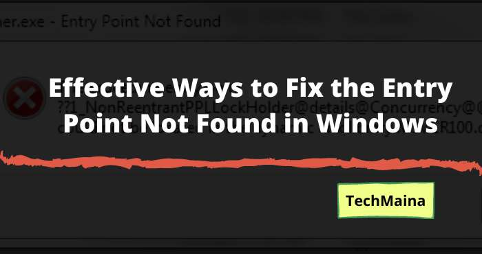 Effective Ways to Fix the Entry Point Not Found in Windows