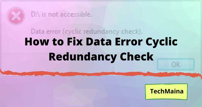 How to Fix Data Error Cyclic Redundancy Check