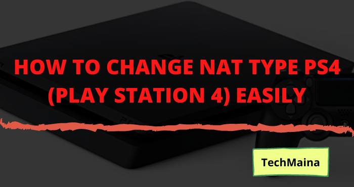 How To Change Nat Type Ps4 (Play Station 4)