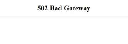What is the 502 Bad Gateway