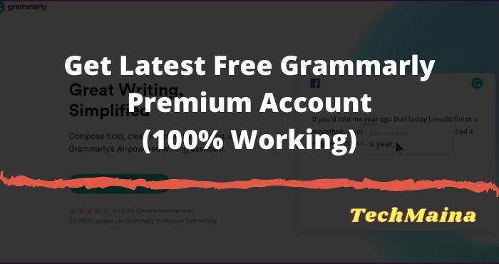 Get Latest Free Grammarly Premium Account