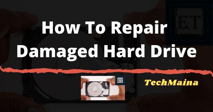 Hard Drive Repair - How to Repair a Damaged Hard Drive