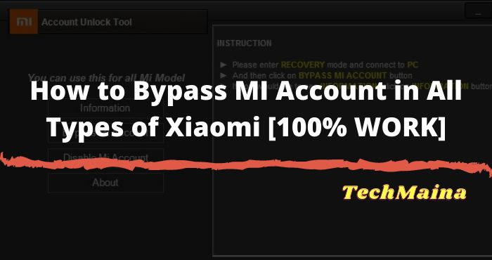 How to Bypass MI Account in All Types of Xiaomi [100% WORK]