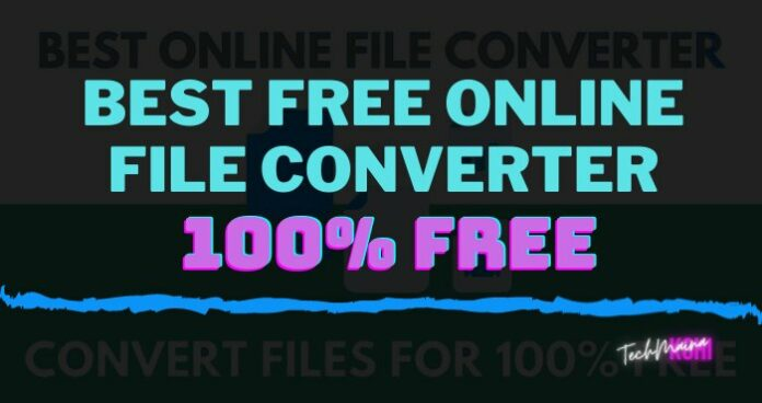 Best Free Online File Converter