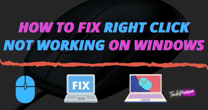 How To Fix Right Click Not Working On Windows