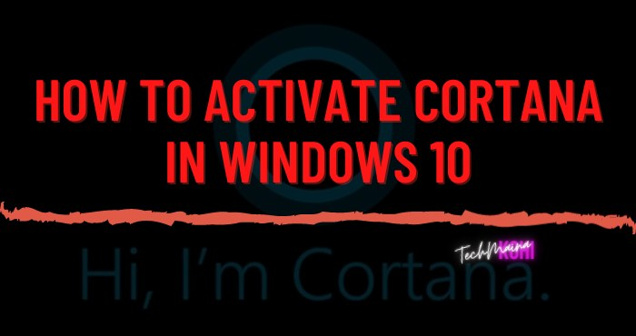 How to Activate Cortana In Windows 10