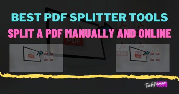 BEST PDF SPLIT TOOLS Split A PDF Manually AND ONLINE