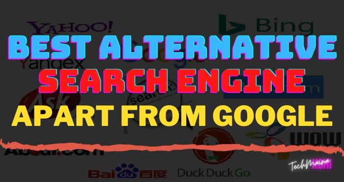 Best Alternative Search Engine Apart From Google