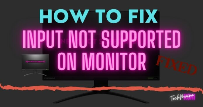 How To Fix Input Not Supported on Monitor