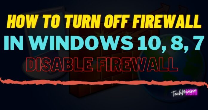 How To Turn Off Firewall in windows 10