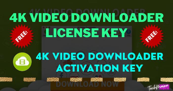 4k Video Downloader License Key For Free
