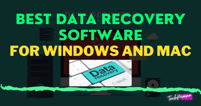 Best Data Recovery Software For Windows And Mac