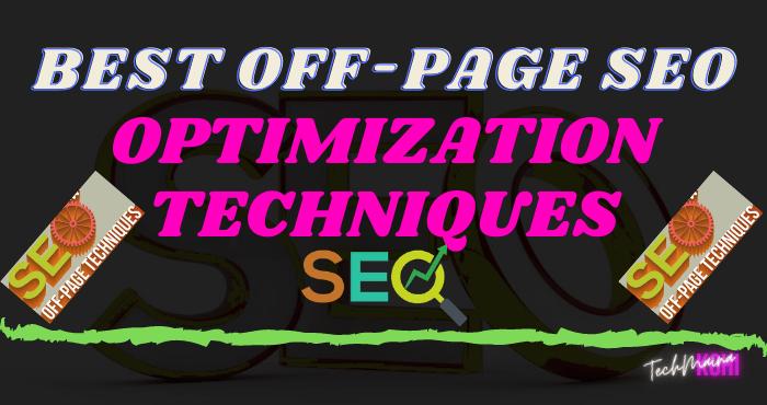 Best Off-Page SEO Optimization Techniques