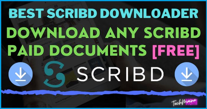 Best Scribd Downloader Download Any Scribd Paid Documents for free