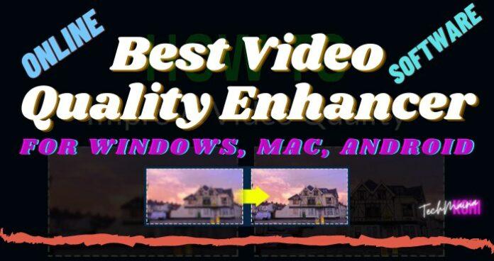 Best Video Quality Enhancer