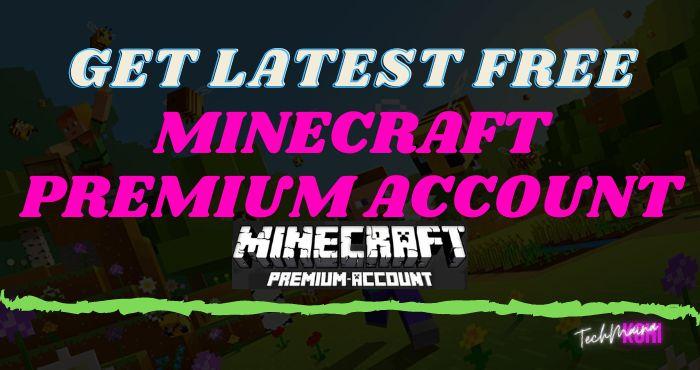 Get Latest Free Minecraft Premium Account