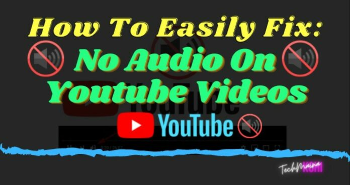 How To Fix No Sound On Youtube