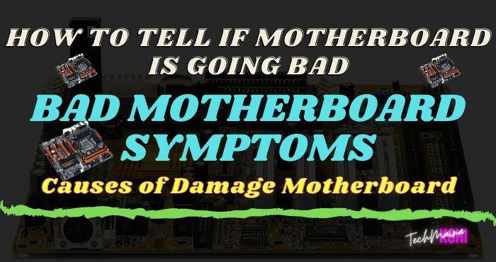 How To Tell If Motherboard Is Going Bad