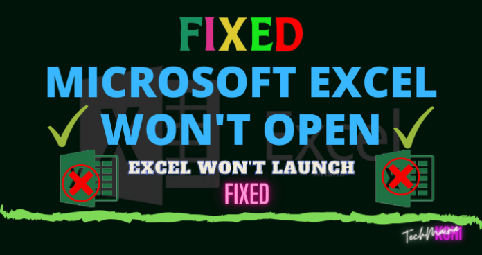 How to Fix Microsoft Excel Won't Open