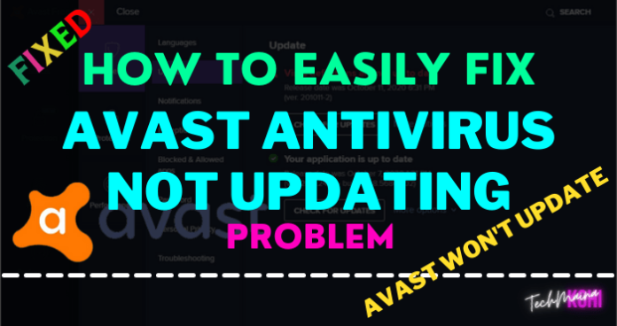 [Fixed] Avast Won't Update Or Avast Antivirus Not Updating