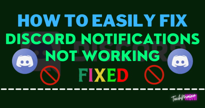 How To Fix Discord Notifications Not Working