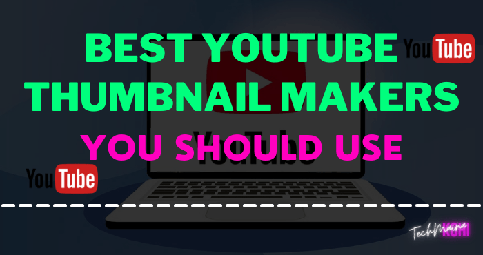 Best YouTube Thumbnail Makers App You Should Use