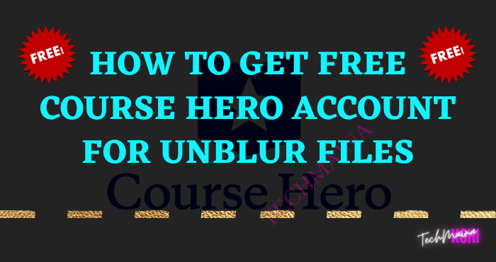 How To Get Free Course Hero Account For Unblur Files