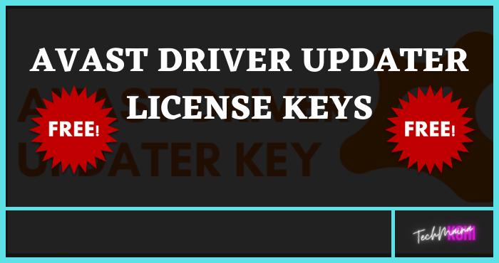 Avast Driver Updater License Keys