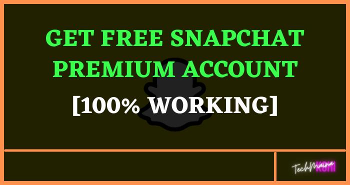 Get Free Snapchat Premium Account