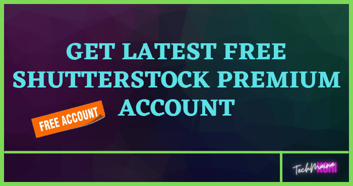Get Latest Free Shutterstock Account