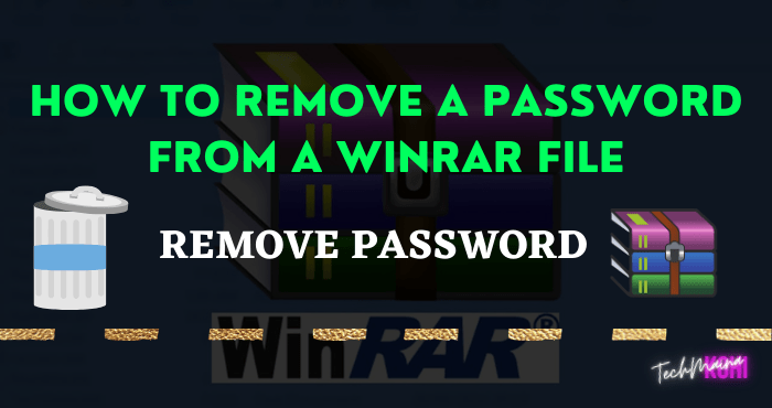 How To Remove a Password From a winRar File