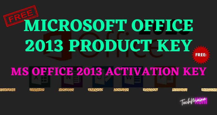 Microsoft Office 2013 Product Key For Free