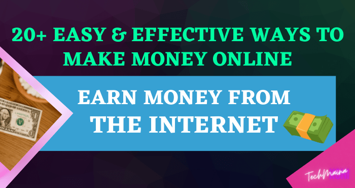 Easy & Effective Ways To Make Money Online