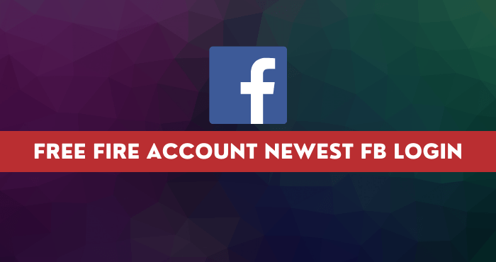 Free Fire Account Newest FB Login