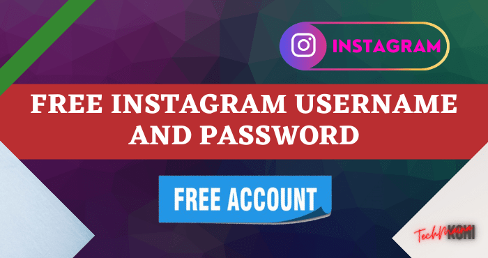 Free Instagram Username and Password