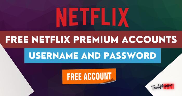 Free Netflix Premium Accounts
