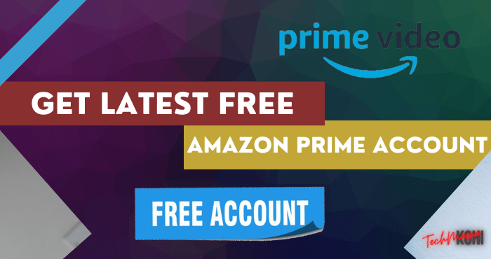 Get Latest Free Amazon Prime Account