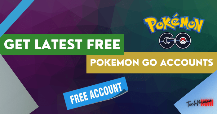 Get Latest Free Pokemon Go Accounts