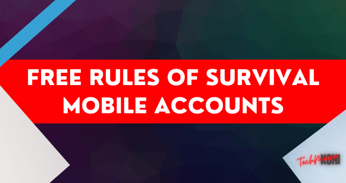 Free Rules of Survival Mobile Accounts