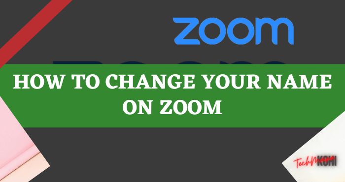 How to Change Your Name on Zoom
