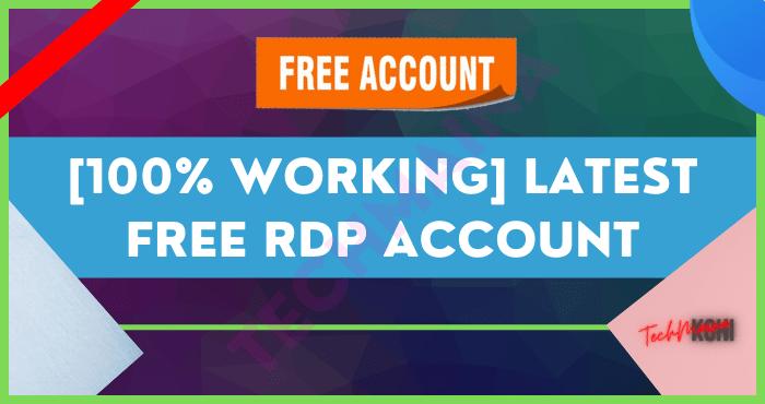 100% Working l Latest Free RDP Account
