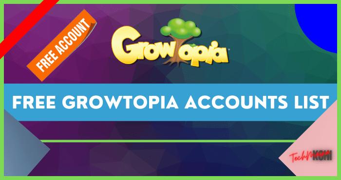 Free Growtopia Accounts List