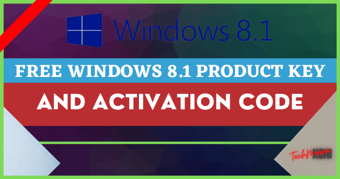 Free Windows 8.1 Product Key and Activation Code