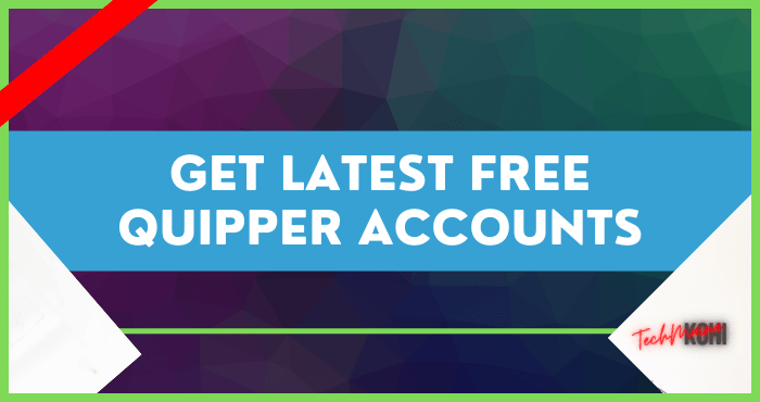Get Latest Free Quipper Accounts