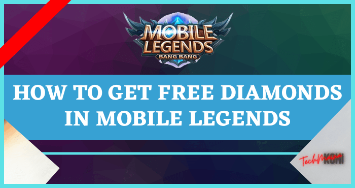 How to Get Free Diamonds in Mobile Legends easily