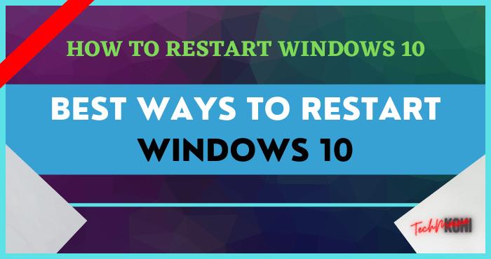How to Restart Windows 10