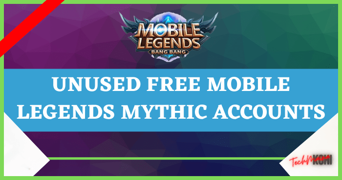 Unused Free Mobile Legends Mythic Accounts